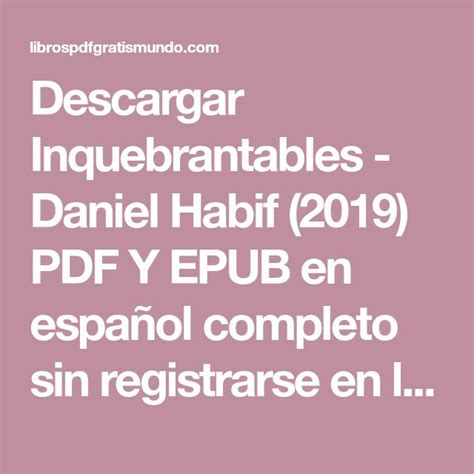 Descargar Inquebrantables   Daniel Habif  2019    PDF Y ...