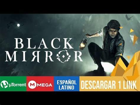 Descargar juego black mirror español gratis – ukofoby7nu