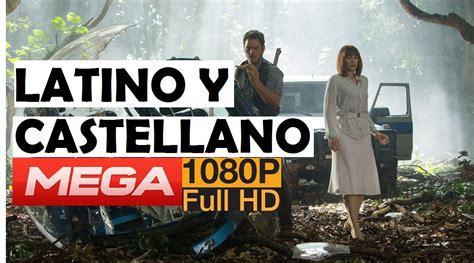 Descargar Jurassic World Pelicula completa en Español ...