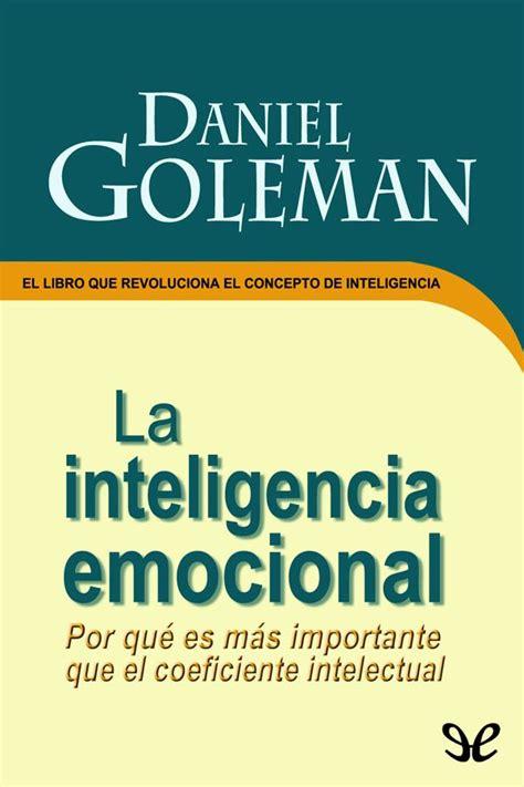 [Descargar] La inteligencia emocional   Daniel Goleman en ...
