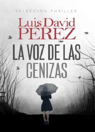 Descargar La Voz De Las Cenizas  Luis David Perez  2020 ...