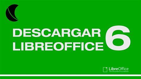 Descargar Libreoffice 6 Español Windows 10 tutorial   YouTube