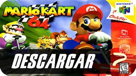 Descargar Mario kart 64 Sin instalar nada Para pc 2017 ...