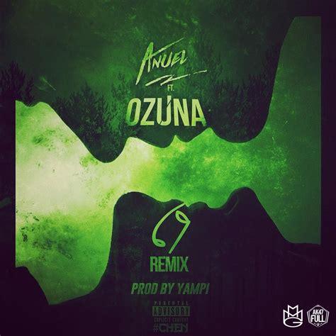 Descargar MP3 Anuel AA Ft. Ozuna   69 Remix Gratis ...