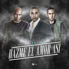 Descargar MP3: Don Omar ft Alexis y Fido   Hazme El Amor ...