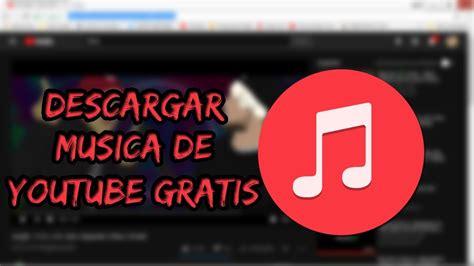 Descargar Música y Canciones en MP3 GRATIS 2017 2018   YouTube