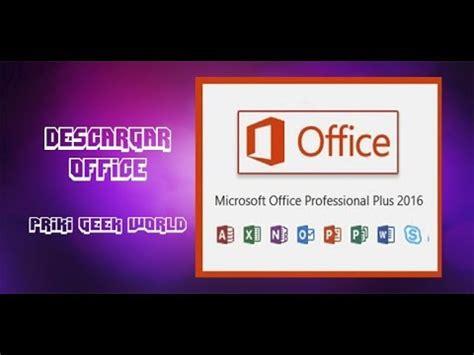 Descargar Office professional plus 2016 Español 64x FULL ...
