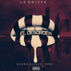 Descargar Ozuna Ft. Alexis Y Fido   El Desorden MP3