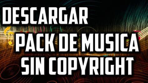 Descargar Pack De Música Sin Copyright 2016   YouTube