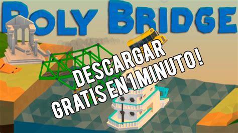 Descargar Poly Bridge Gratis en Español MEGA   YouTube