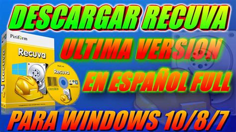 DESCARGAR RECUVA ULTIMA VERSIÓN FULL 2017 WINDOWS 10//8/7 ...