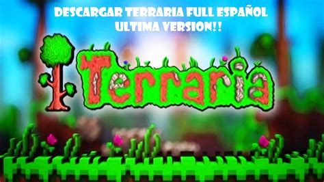 DESCARGAR TERRARIA FULL ULTIMA VERSION ANDROID EN ESPAÑOL ...