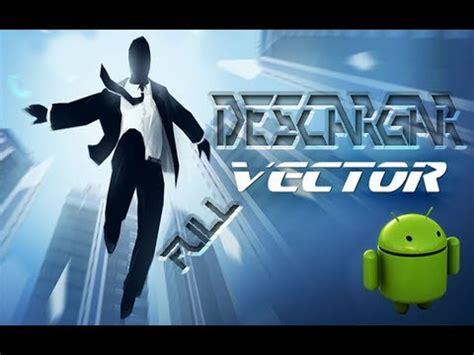 Descargar Vector Full apk Para Android   YouTube