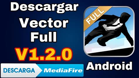 Descargar Vector Full para Android V1.2.0 en Mediafire ...