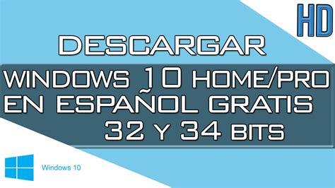 Descargar Windows 10 Final 32 & 64 Bits en Español ...