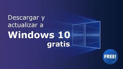Descargar Windows 10 gratis: ISO en español 32 y 64 bits