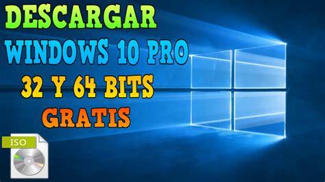 Descargar Windows 10 Pro Final  ISO  32 y 64 bits | 2018 ...