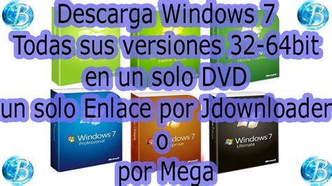 DESCARGAR WINDOWS 7 TODAS LAS VERSIONES 32 64 BIT,en Iso ...