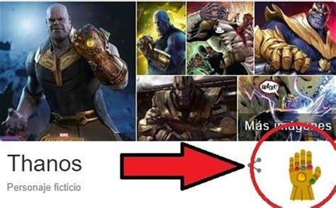 Descubre el gran secreto de Google al poner 'Thanos' en el ...