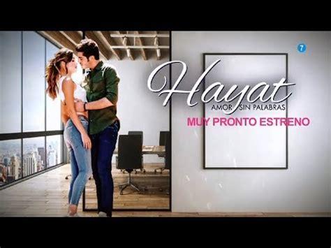 Descubre todos los detalles sobre la serie turca Hayat ...