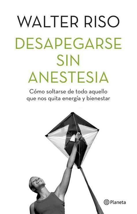 Despegarse sin anestesia _Riso | Libros para leer, Libros ...