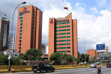Detienen a once gerentes de Banesco en Venezuela por ...