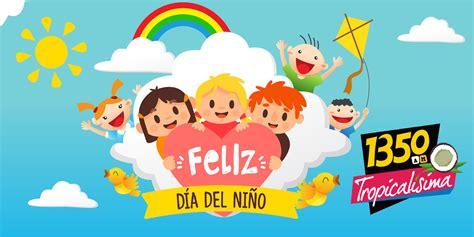 Día del niño – Tropicalísima 13 50