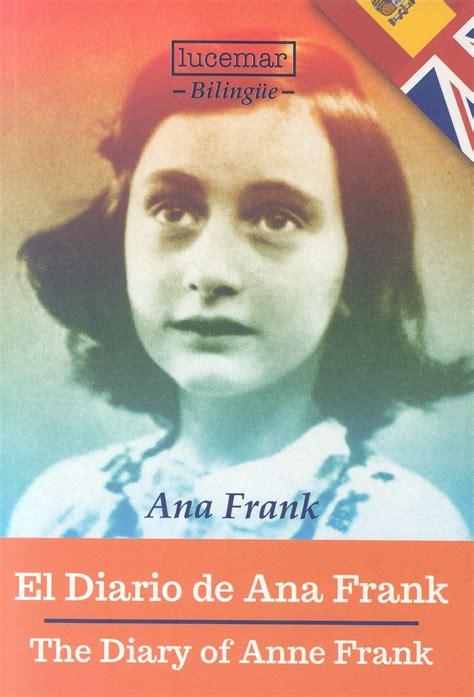 DIARIO DE ANA FRANK  ESPAÑOL/INGLES . FRANK,ANA. Libro en ...