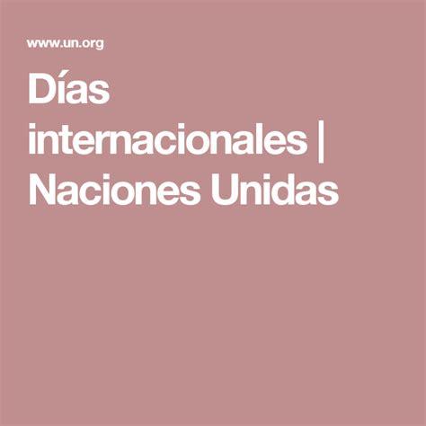 Días internacionales | Naciones Unidas | Calendario | Día ...