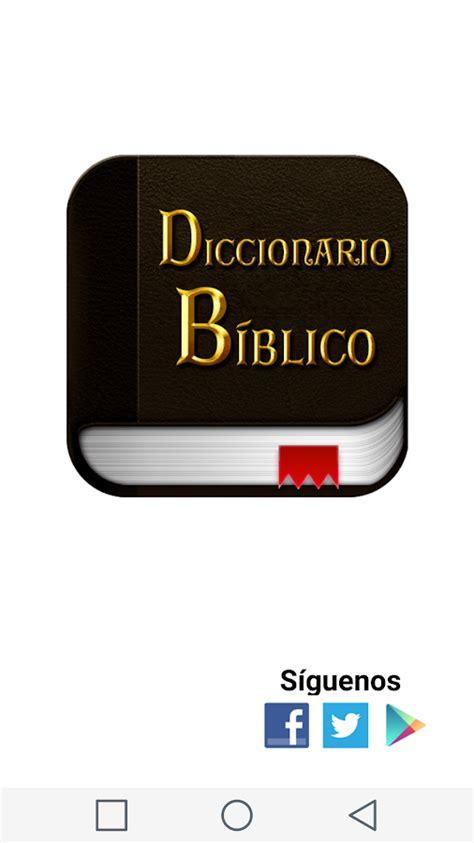 Diccionario Biblico en Español   Android Apps on Google Play