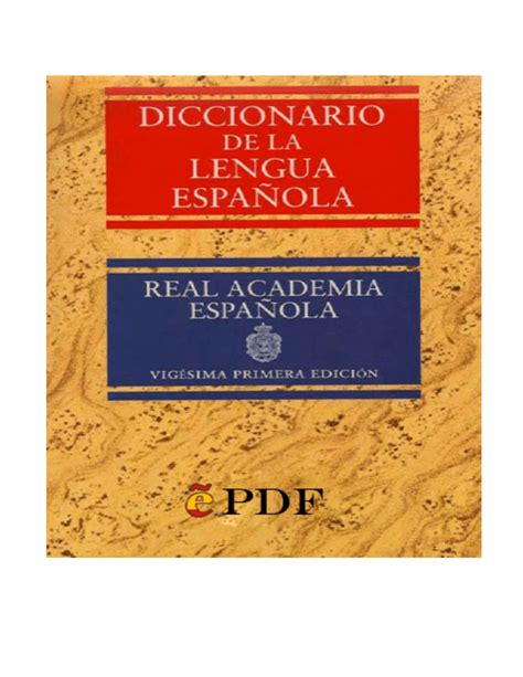 Diccionario de la Lengua Espanola A Real Academia Espanola ...