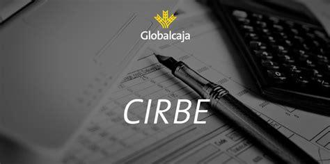 Diccionario económico: CIRBE   Blog Globalcaja