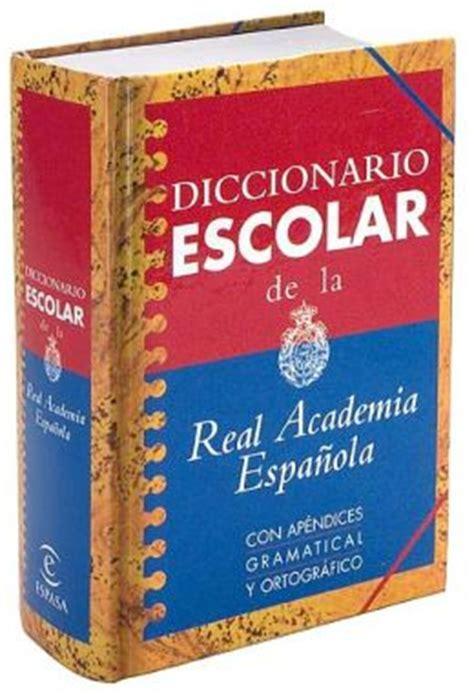 Diccionario escolar de la Real Academia Española: Con ...