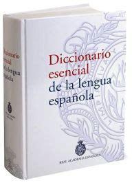 Diccionario esencial de la lengua española by Planeta ...