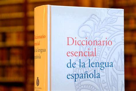 Diccionario esencial de la lengua española   Real Academia ...