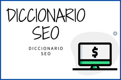 Diccionario SEO   Guía SEO Para Principiantes   [Guía SEO ...