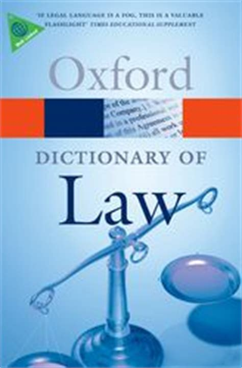 Dictionary of Law   Oxford Reference