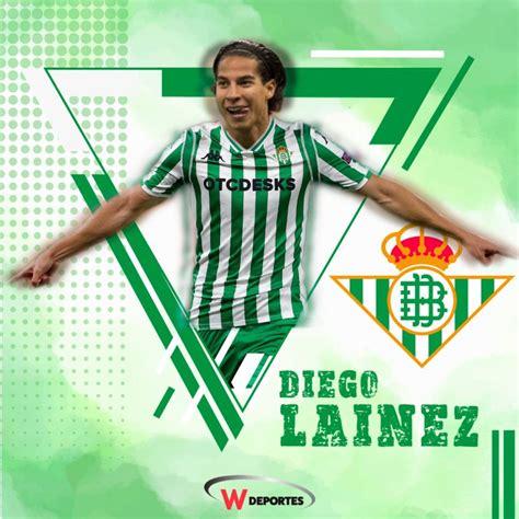 Diego Lainez es nuevo jugador del Betis   Deportes   W ...