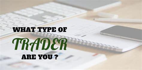 Different Types of Traders: Detailed List   BigBangForex.Com