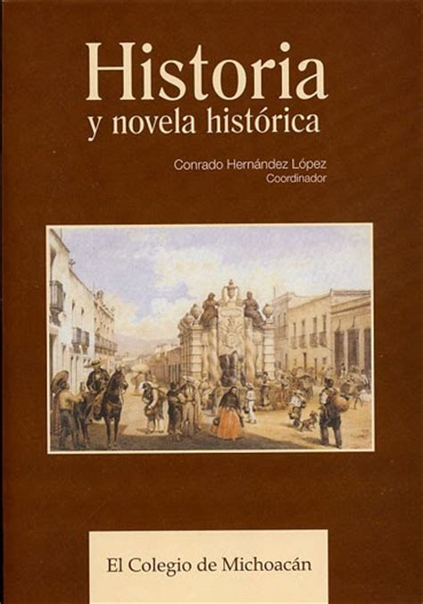 Difundiendo la historia: LA NOVELA HISTORICA ESCRITA.