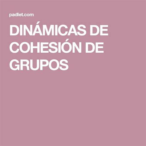 DINÁMICAS DE COHESIÓN DE GRUPOS | Aprendizaje cooperativo ...