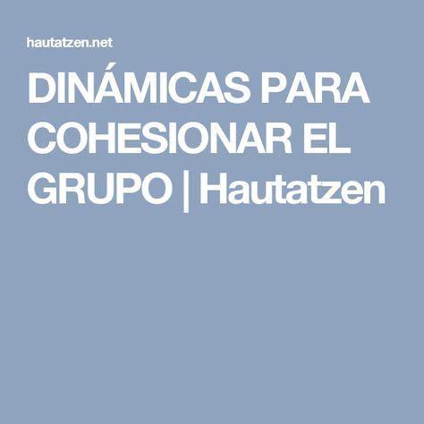 DINÁMICAS PARA COHESIONAR EL GRUPO | Aprendizaje ...