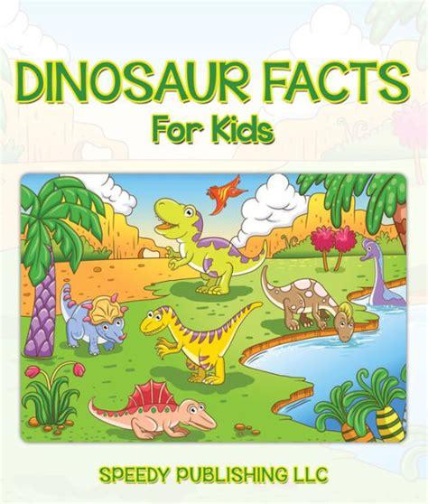 Dinosaur Facts For Kids: Children s Dinosaur Books by ...