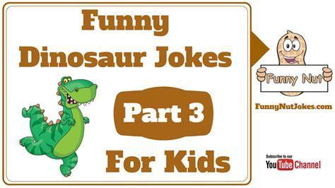 Dinosaur Jokes For Kids & Children Part 3. Children s ...