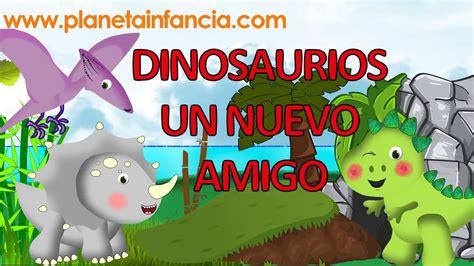 DINOSAURIOS UN NUEVO AMIGO Cuentos para niños Videos ...