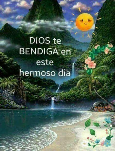 Dios te bendiga en este hermoso día | Imágenes con frases ...