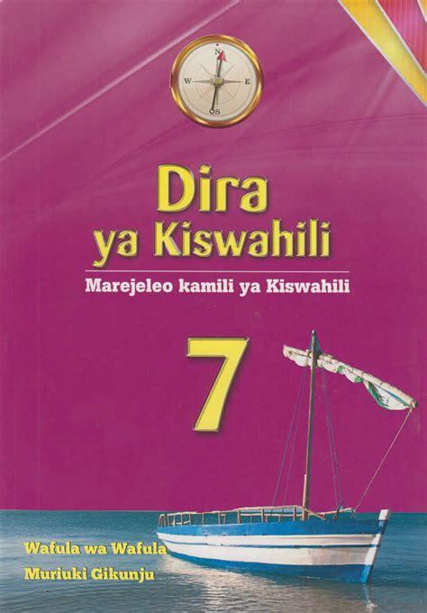 Dira ya Kiswahili Marejeleo Kamili ya Kiswahili 7 | Text ...