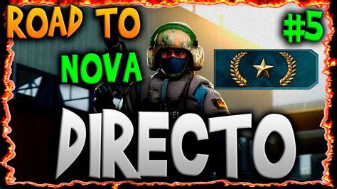 DIRECTO | CSGO | ROAD TO NOVA #5   YouTube