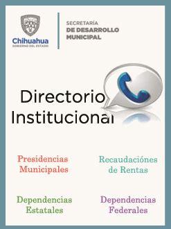DIRECTORIO INSTITUCIONAL | Chihuahua.gob.mx