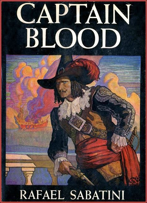 Dispatches From the Last Outlaw: Captain Blood by Rafael ...